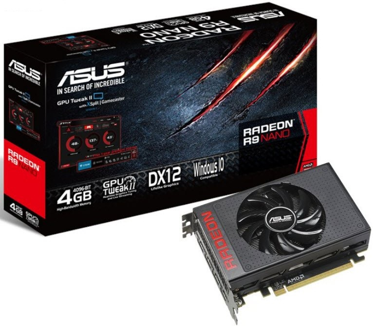 Asus R9NANo-4G - 15.24cm short-depth with single fan , dual bios- Freesync technology , support LiquidVR , support XDMA CrossFire ( no external connectors required ) , TrueAudio HDMi with dedicated PAP ( Programmable Audio Pipeline ) to reduce CPU load -